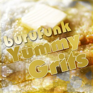 Image for 'Yummy Grits'