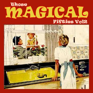 Image for 'Those Magical Fifties Part 2'