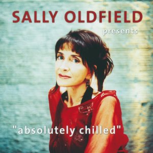 Image for 'Sally Oldfield Presents Absolutely Chillled'