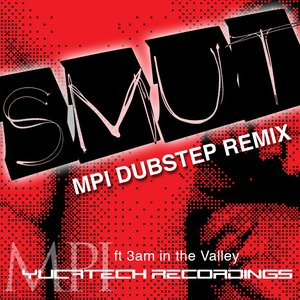 Image for 'Smut(The Dubstep Remix)'