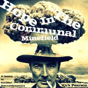 Image for 'The Communal Minefield'