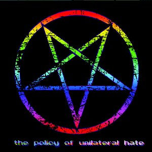 Image for 'The Policy Of Unilateral Hate'