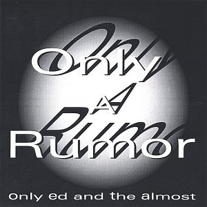 Image for 'Only A Rumor'