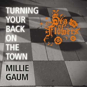 Bild för 'Turning Your Back On the Town (feat. Millie Gaum)'