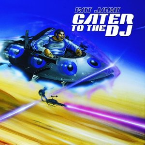 Image for 'Cater to the DJ'