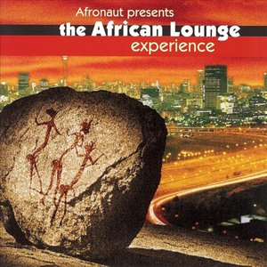 Image for 'The African Lounge Experience'