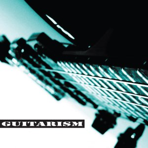 Image for 'Guitarism'