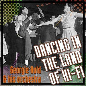 Image for 'Dancing In The Land Of Hi-Fi'