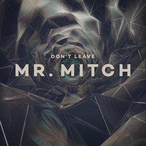 Bild für 'Don't Leave'
