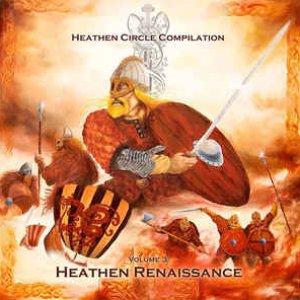 Image for 'Heathen Circle Compilation Volume 3: Heathen Renaissance'
