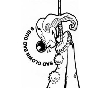 Image for 'Sad Clown Bad Dub 6'