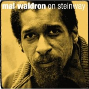 Image for 'Mal Waldron On Steinway'
