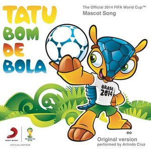 Image for 'Tatu Bom de Bola (The Official 2014 FIFA World Cup Mascot Song)'