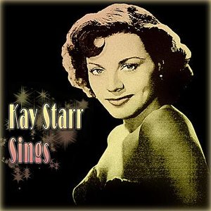 Image for 'Kay Starr Sings'