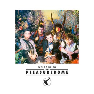 Image for 'Welcome to the Pleasure Dome'