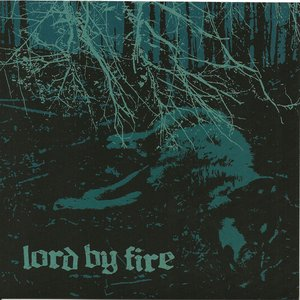 Image for 'Lord By Fire'