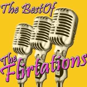 Immagine per 'The Best Of The Flirtations'