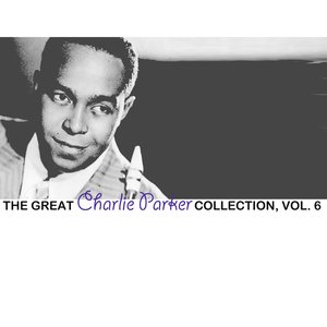 Image for 'The Great Charlie Parker Collection, Vol. 7'