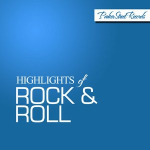 Image for 'Highlights of Rock & Roll'