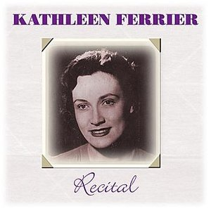 Image for 'Kathleen Ferrier - Recital'