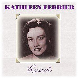 Image for 'Kathleen Ferrier - Recital'