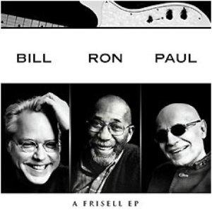 Immagine per 'Bill Frisell, Ron Carter & Paul Motian'
