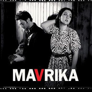 Image for 'Mavrika'