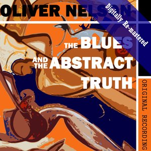 Image for 'The Blues And The Abstract Truth (Digitally Re-mastered)'