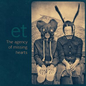 Image for 'The agency of missing hearts'
