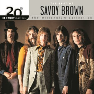 Image for '20th Century Masters: The Millennium Collection: Best Of Savoy Brown'