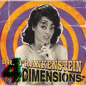 Image for 'Dr. Frankenstein in 4 Dimensions'