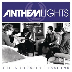 Image for 'Anthem Lights: The Acoustic Sessions'