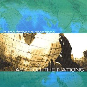 Изображение для 'Ask For The Nations'