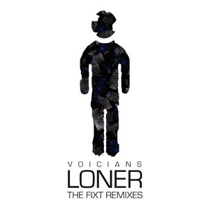 Image for 'Loner (The FiXT Remixes)'