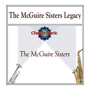 Image for 'The McGuire Sisters Legacy'