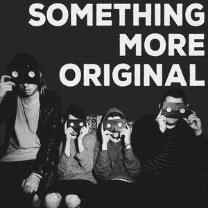 Image for 'Something More Original'