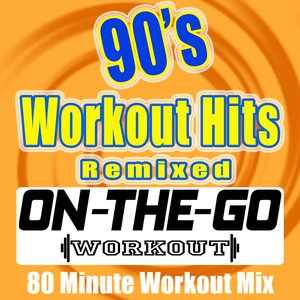 Image for '90's Workout Hits Remixed - 80 Minute Workout Mix'