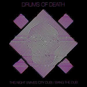 Image for 'This Night (Waves City Dub) / Bang the Dub'