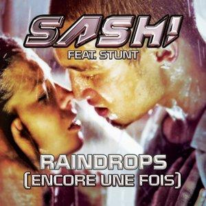 Image for 'Raindrops (Encore Une Fois Prt. II)'