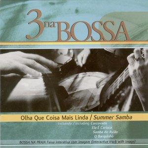 Image for 'Vol. 3: Olha Que Coisa Mais Linda/ Summer Samba'