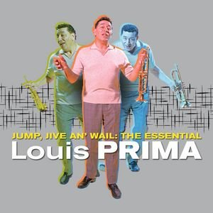 Image for 'Jump, Jive an' Wail: The Essential Louis Prima'