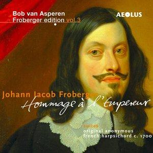 Image for 'Froberger Edition, Vol. 3: Hommage à l'Empereur'