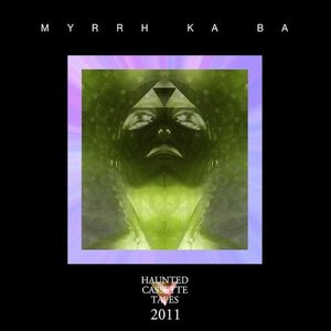 Image for 'Myrrh Ka Ba'
