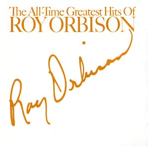 Bild för 'The All-Time Greatest Hits of Roy Orbison'