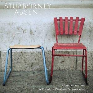 Bild för 'Stubbornly Absent'