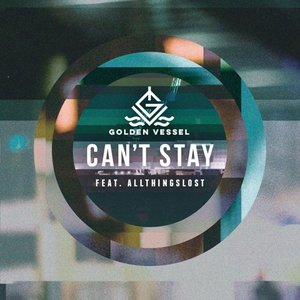 Image for 'Can't Stay (feat. Allthingslost)'