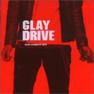 Image for 'Drive Glay Complete Best'