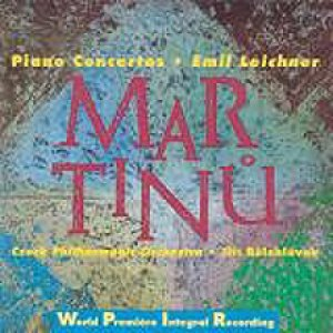 Imagen de 'MARTINŮ: Piano Concertos (Emil Leichner-piano, cond.Jiří Bělohlávek)'