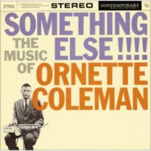 Image for 'The Music Of Ornette Coleman: Something Else!!!'