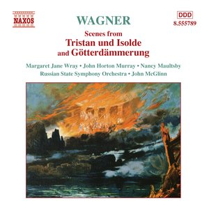 Image for 'Wagner, R.: Scenes From Tristan Und Isolde and Gotterdammerung'
